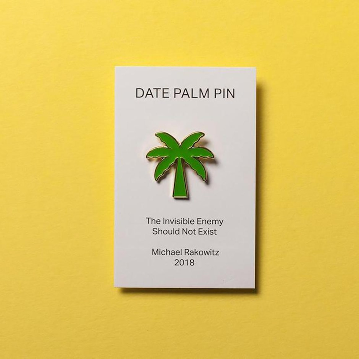 """""""A House With A Date Palm Will Never Starve"""" Enamel Pin"""