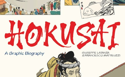New Hokusai Graphic Biography Shares Stories from His Extraordinary Life